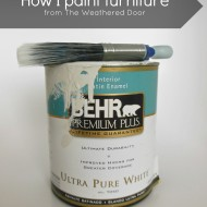 How I Paint and Stain Furniture