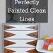 How to Paint Perfectly Clean Lines [on Furniture]