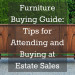 Furniture Buying Guide: Tips for Attending and Buying at Estate Sales