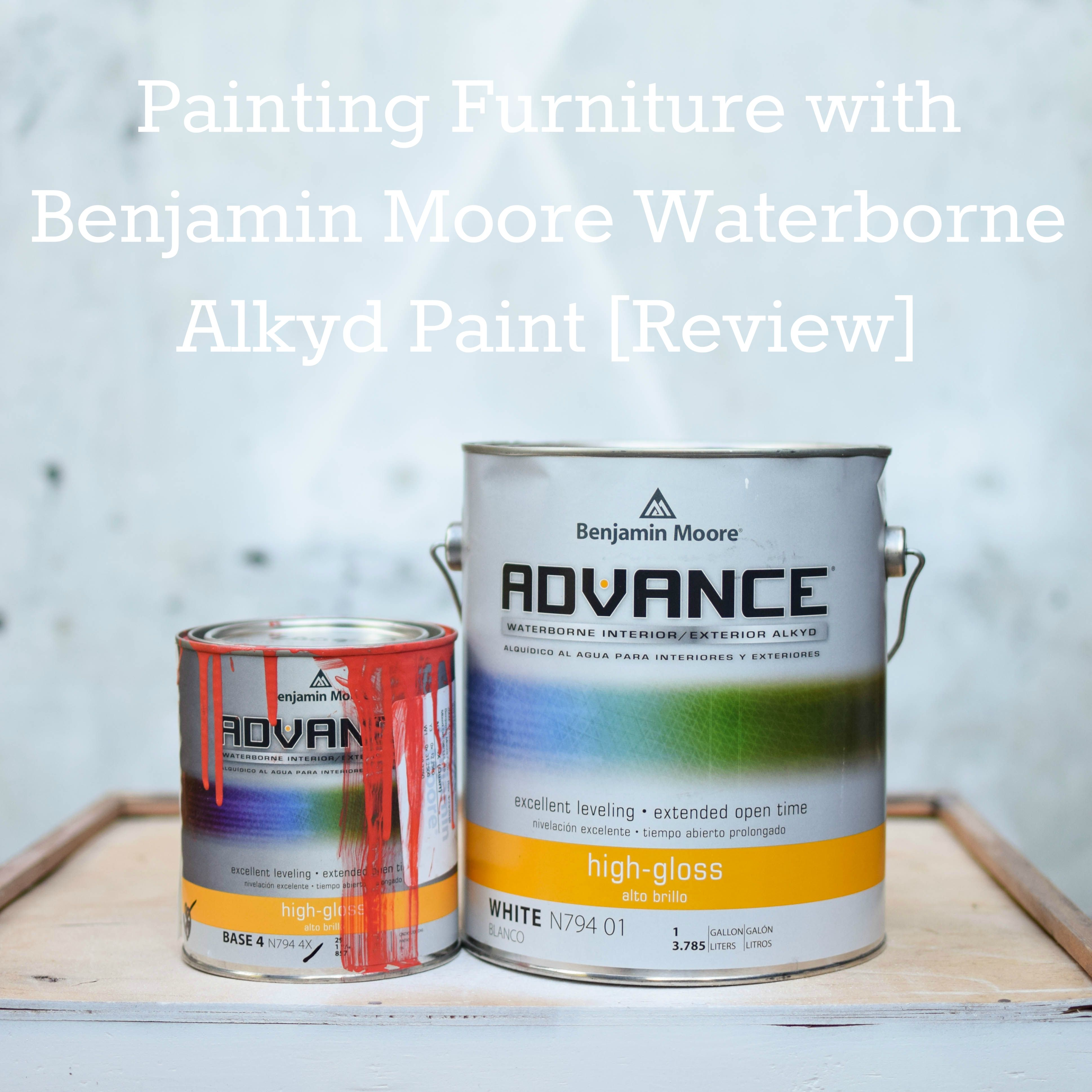 Painting Furniture With Benjamin Moore Advance Waterborne